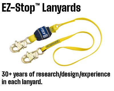 3M DBI-SALA EZ-STOP LANYARDS ARE THE CULMINATION OF 30 YEARS EXPERIEINCE, DESIGN ADN KNOW-HOW